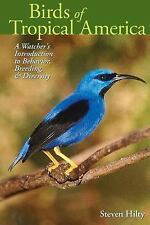 Mildred Wyatt-Wold Series in Ornithology: Birds of Tropical America : A...