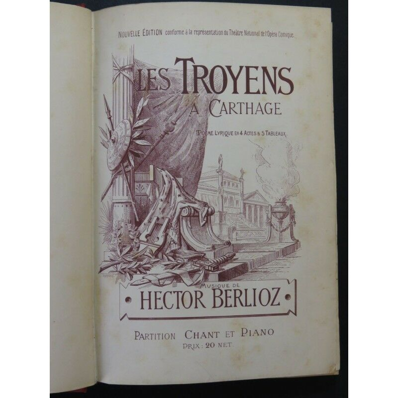BERLIOZ Hector Les Piano Troyens Opéra Piano Les Chant 1892 partition sheet music score 0ebf69