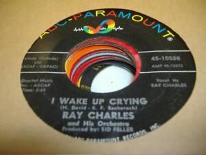 Soul-45-RAY-CHARLES-I-Wake-Up-Crying-on-ABC-Paramount