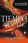 El Tiempo Fractal by Gregg Braden (Paperback / softback, 2012)