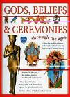 Gods, Beliefs and Ceremonies by John Haywood (Paperback, 2008)