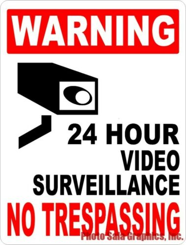 Security Size Options Warning 24 Hour Video Surveillance Sign No Trespassing