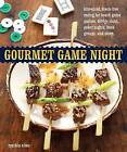 Gourmet Game Night: Bite-Sized, Mess-Free Eating for Board-Game Parties, Bridge Clubs, Poker Nights, Book Groups, and More by Cynthia Nims (Paperback, 2010)