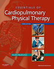 Essentials of Cardiopulmonary Physical Therapy by Ellen Hillegass (Paperback, 2011)