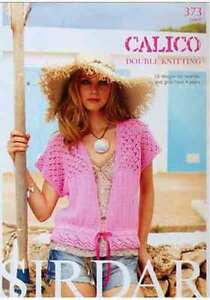 Sirdar Calico DK Book 373  10 designs for women & girls DISCOUNTED TO £4.25