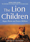 The Lion Children by Maisie McNeice, Travers McNeice, Angus McNeice (Paperback, 2002)