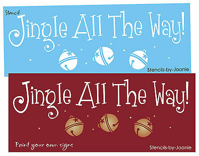 Christmas STENCIL Jingle All Way Vintage Sleigh Bells U Paint Craft Prim Signs
