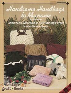 Handsome Handbags to Macrame Vintage Pattern Project Book Purse Liz Miller NEW