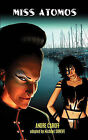 Miss Atomos by Andre Caroff (Paperback, 2011)