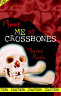 Meet Me at Crossbones by Sheree Puccio (Paperback / softback, 2007)
