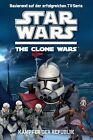 Star Wars The Clone Wars Jugendroman 02: Kämpfer der Republik von Rob Valois (2013, Taschenbuch)