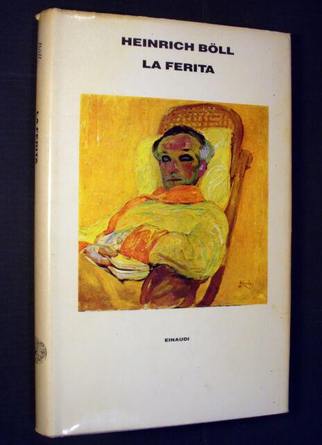 Heinrich Boll - La ferita e altri racconti - Einaudi Supercoralli 1985