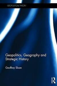 Geopolitics-Geography-and-Strategic-History-Geopolitical-Theory-by-Sloan-Geo