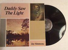 JAY SIMMONS Daddy Saw the Light bass singer Harvesters Prophets Plainsmen MINT!
