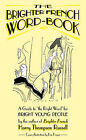 Brighter French Word-book: A Guide to the Right Word by Harry Thompson Russell (Paperback, 2010)