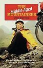 The Middle-aged Mountaineer: A Bicycle Tour Down the Length of Britain by Jim Curran (Paperback, 2003)