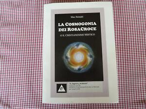 LA COSMOGONIA DEI ROSACROCE by Max Heindel http://www