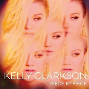 KELLY-CLARKSON-Piece-By-Piece-Deluxe-Edition-CD-BRAND-NEW-Bonus-Tracks