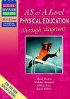 Advanced Physical Education Through Diagrams by etc., David Morton (Paperback, 2000)