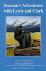 Seaman's Adventures with Lewis and Clark by Duncan Brown (Paperback / softback, 1970)