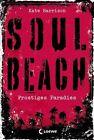 Soul Beach 01. Frostiges Paradies von Kate Harrison (2013, Gebundene Ausgabe)