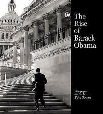 The Rise of Barack Obama by Pete Souza (2008, Hardcover)