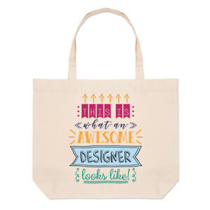 7321fbb185f Details about This Is What An Awesome Designer Looks Like Large Beach Tote  Bag - Funny Best