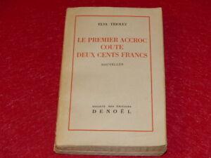 ELSA-TRIOLET-LE-PREMIER-ACCROC-COUTE-200-FRANCS-EO-DENOEL-1945-Papier-gris