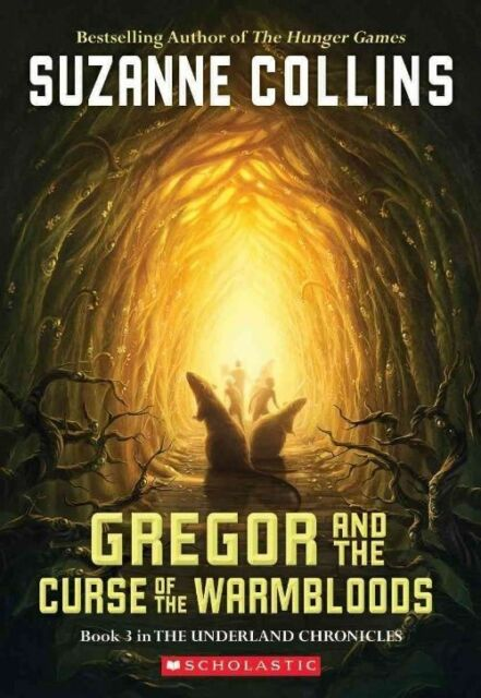 Gregor and the Curse of the Warmbloods (Underland Chronicles), Collins, Suzanne,