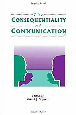 Consequentiality of Communication by Sigman