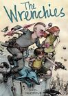 The Wrenchies by Farel Dalrymple (Paperback, 2014)
