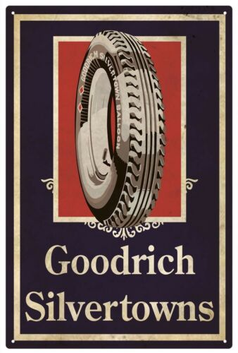 GOODRICH SILVERTOWNS TYRES RUSTIC  TIN SIGN 30 x 45 cm