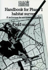 Handbook for Phase 1 Habitat Survey: A Technique for Environmental Audit: Field Manual by Joint Nature Conservation Committee (Paperback, 1990)