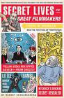 Secret Lives Of Great Filmmakers by Robert Schnakenberg (Paperback, 2010)