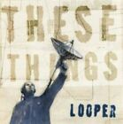These Things by Looper (CD, Apr-2015, Mute)