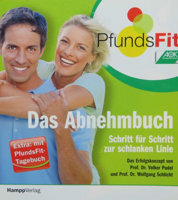 PfundsFit - Das Abnehmbuch von Volker Pudel, Wolfgang Schlicht