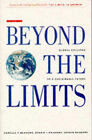 Beyond the Limits: Global Collapse or a Sustainable Future by Jorgen Randers, Dennis L. Meadows, Donella H. Meadows (Paperback, 1992)