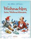 Weihnachten beim Weihnachtsmann von Alf Pr¢ysen (2015, Gebundene Ausgabe)