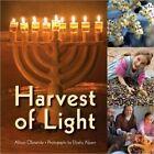 Harvest of Light by Allison Ofanansky (Hardback, 2008)