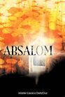 Absalom by Master Lazarus Delacruz (Paperback / softback, 2007)