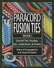 Paracord Fusion Ties, Volume 2: Survival Ties, Pouches, Bars, Snake Knots, & Sinnets by J D Lenzen (Paperback / softback, 2013)