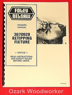 Strong-Willed Foley Belsaw 3670928 Retipping Fixture Owner's Instructions Parts Manuals 0998 Metal Cutting