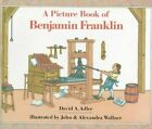 a Picture Book of Benjamin Franklin by Alexandra Wallner 9780823408825