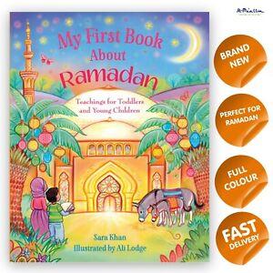 My First Book About Ramadan (Sara Khan) - Kids Islamic Book Quran Ramadhan Eid