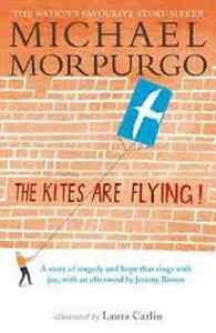 039-The-Kites-Are-Flying-039-Paperback-Book-by-Michael-Morpurgo