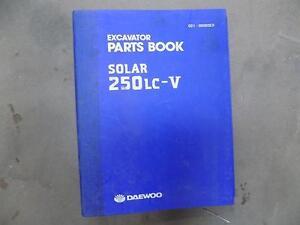 Avoir Un Esprit De Recherche (d) Daewoo Solar 250lc-v Excavateur Parts Book-afficher Le Titre D'origine éLéGant En Odeur