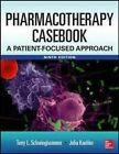 Pharmacotherapy Casebook: A Patient-Focused Approach by Julia M. Koehler, Terry L. Schwinghammer (Paperback, 2014)