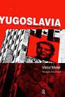 Yugoslavia: A History of Its Demise by Viktor Meier (Hardback, 1999)