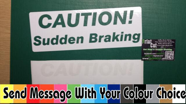 Caution Sudden Braking Stickers DSA Many Colours Learner Car ADI Driving