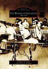 The Women of Scranton: 1880-1935 by Josephine M Dunn, Cheryl A Kashuba (Paperback / softback, 2007)